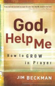 god-help-me-how-grow-in-prayer-jim-beckman-paperback-cover-art